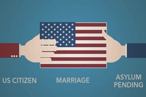 What if I Marry a U S  Citizen while my Asylum Case Is